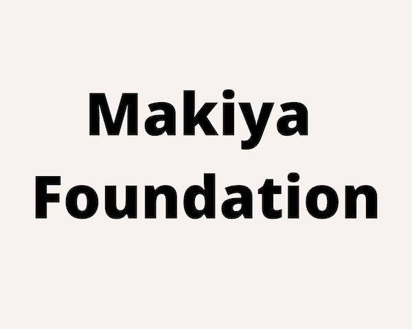 Makiya Foundation